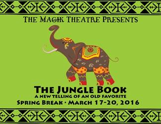 The Jungle Book: A New Telling of an Old Favorite by Magik Theatre