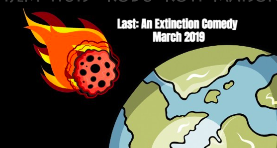 Last: An Extinction Comedy by Vortex Repertory Theatre