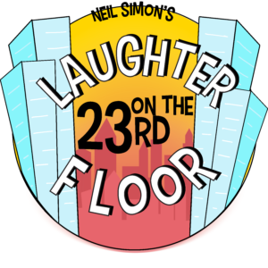 Laughter on the 23rd Floor by Georgetown Palace Theatre