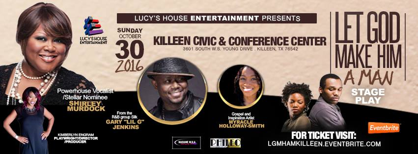 Let God Make Him A Man by Lucy's House Entertainment
