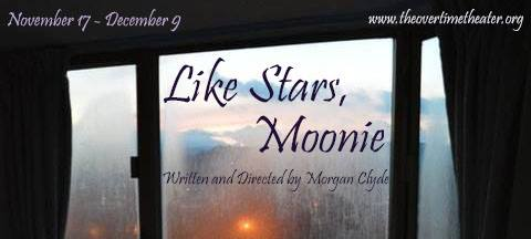 Like Stars, Moonie by Overtime Theater
