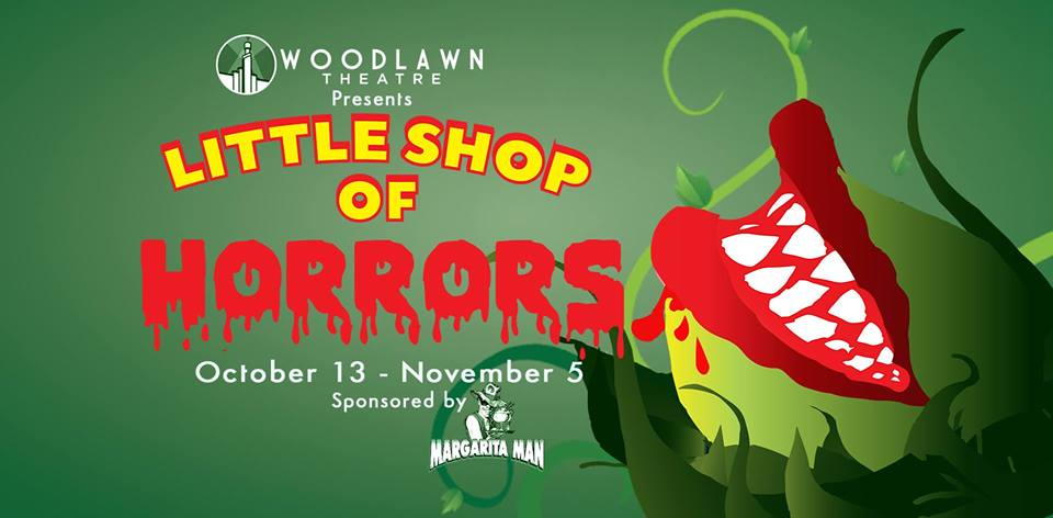 Little Shop of Horrors by Woodlawn Theatre