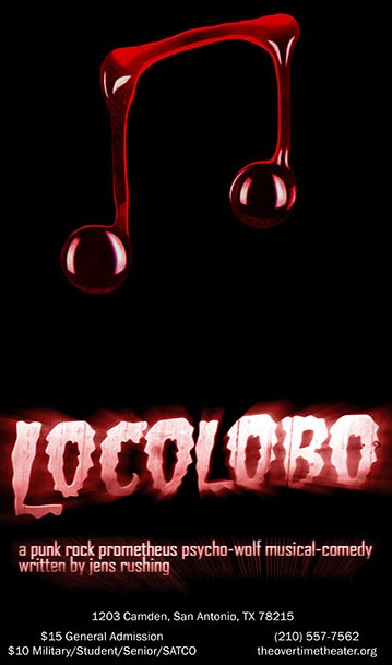 Locolobo:  A Punk Prometheus Psycho Wolf Musical Comedy by Overtime Theater