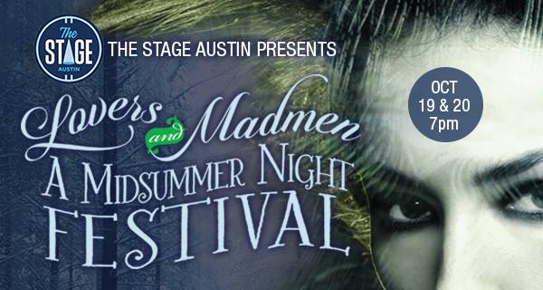 Lovers and Madmen - A Midsummer Night's Festival by The Stage at Water Street