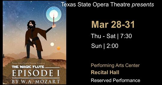 The Magic Flute by Texas State University