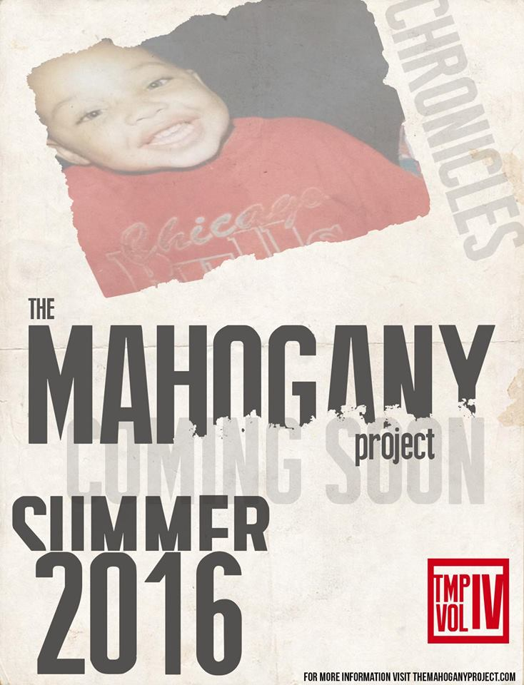 The Mahogany Project, IV: Chronicles by The Mahogany Project