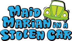 Maid Marian in a Stolen Car by Zach Theatre