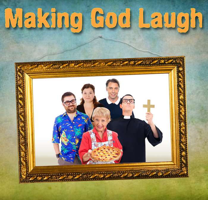 Making God Laugh by Wimberley Players