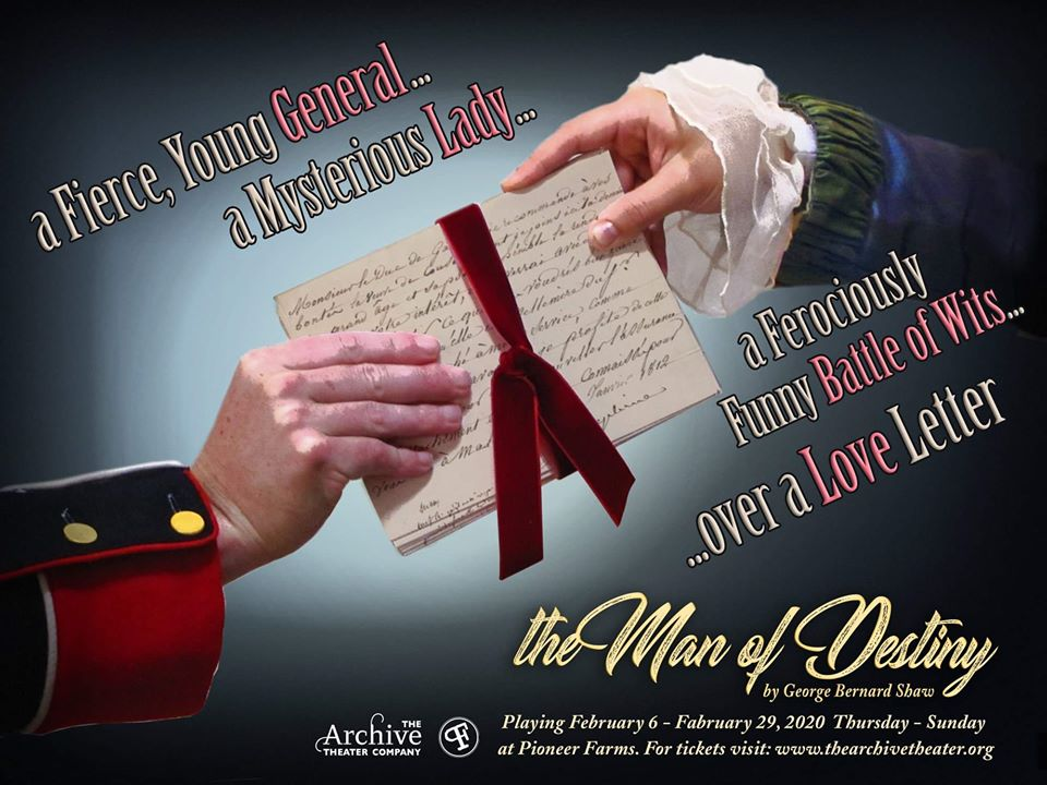 The Man of Destiny by The Archive Theater Company