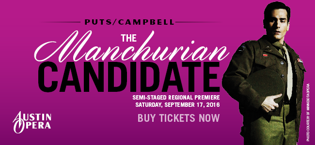 The Manchurian Candidate by Austin Opera