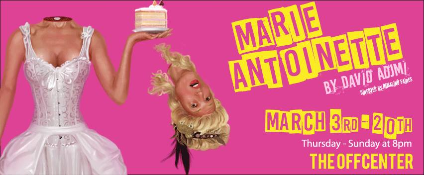 Marie Antoinette by Capital T Theatre