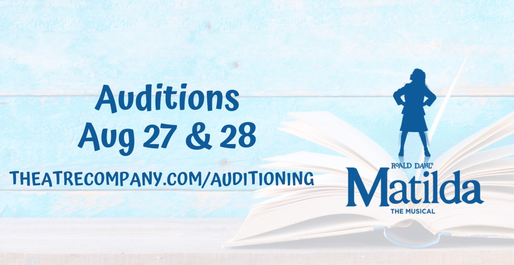 Auditions for Matilda, the musical, by The Theatre Company, Bryan