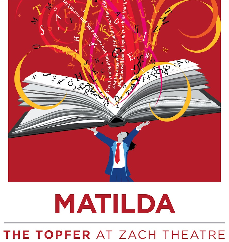Matilda, the musical by Zach Theatre