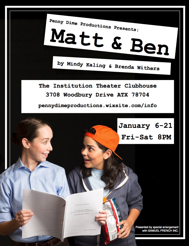 Matt & Ben by Penny Dime Productions
