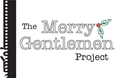 The Merry Gentlemen Project by Playhouse San Antonio