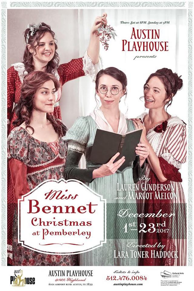 Miss Bennet: Christmas at Pemberley by Austin Playhouse