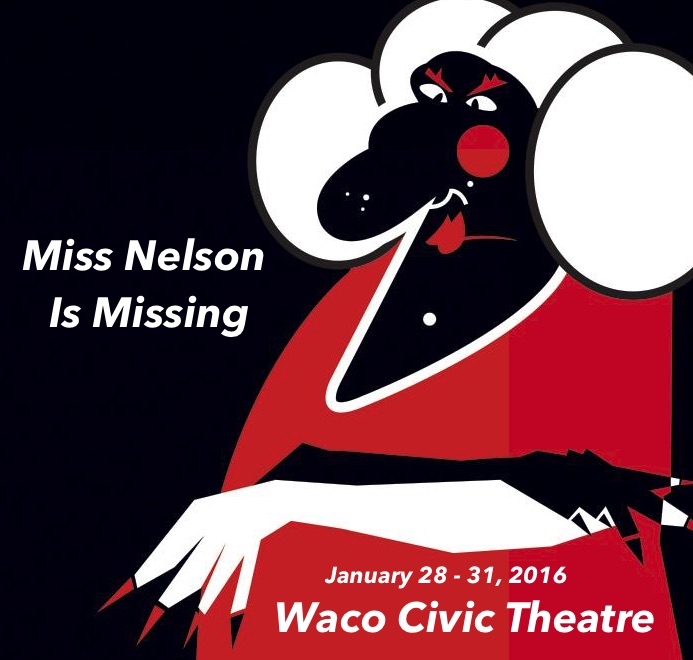 Miss Nelson is Missing by Waco Civic Theatre