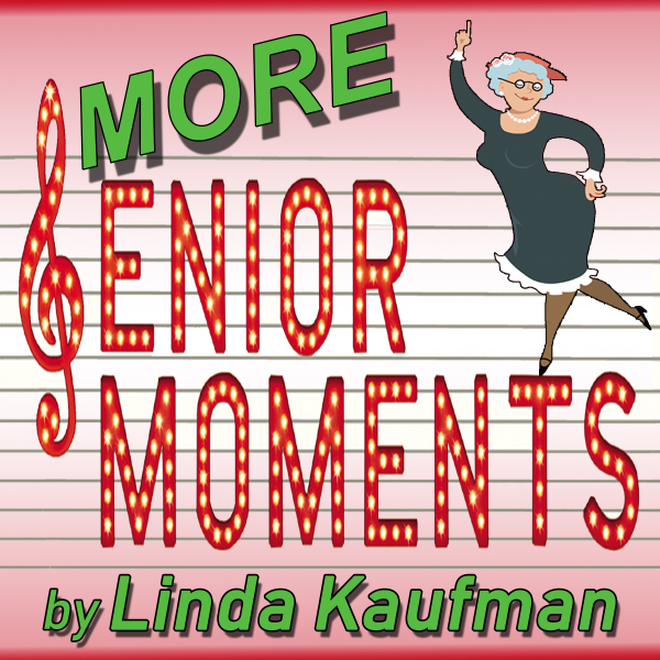 More Senior Moments by Hill Country  Community Theatre (HCCT)