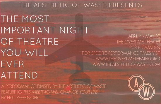 The Most Important Night of Theater You Will Ever Attend by Aesthetic of Waste
