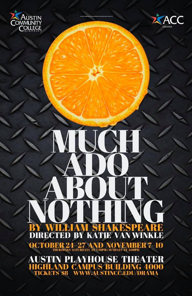 Much Ado About Nothing by Austin Community College