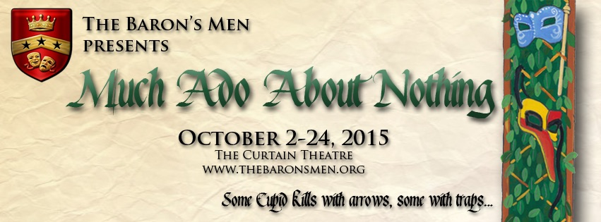 Much Ado About Nothing by The Baron's Men