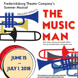 The Music Man by Fredericksburg Theater Company