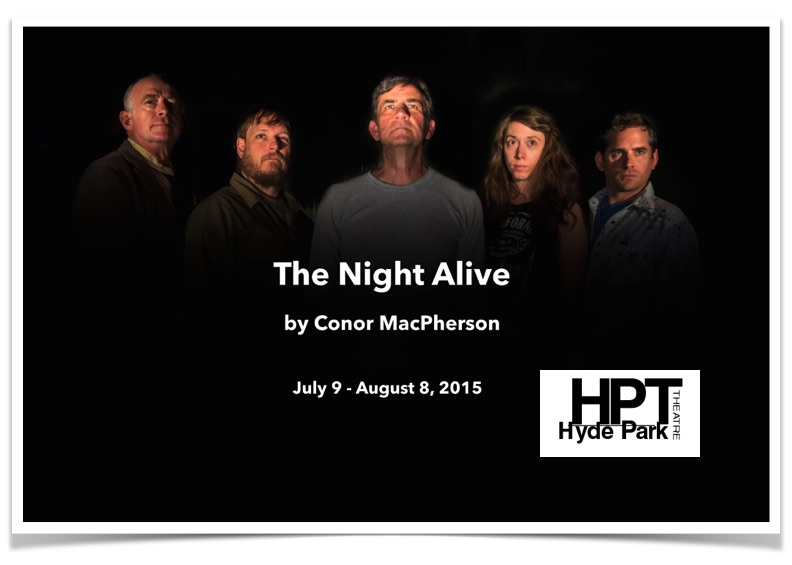 The Night Alive by Hyde Park Theatre