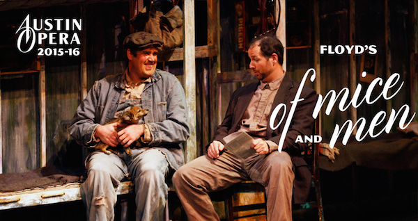 Of Mice and Men (opera) by Austin Opera