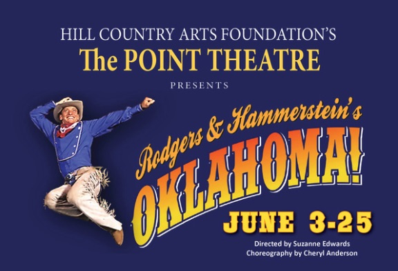 Oklahoma! by Hill Country Arts Foundation (HCAF)