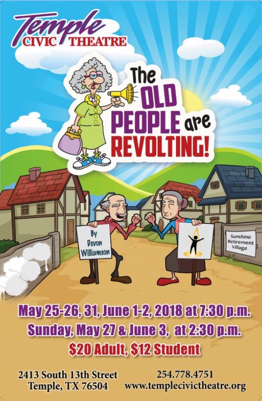 The Old People Are Revolting! by Temple Civic Theatre