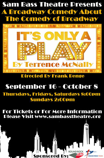It's Only A Play by Sam Bass Community Theatre
