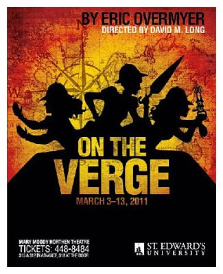 On the Verge (or The Geography of Longing) by Mary Moody Northen Theatre