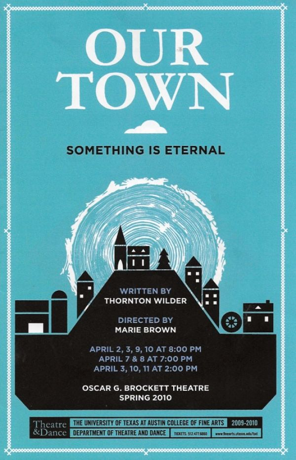 Our Town by University of Texas Theatre & Dance