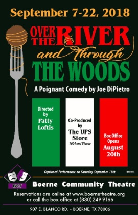 Over the River and through the Woods by Boerne Community Theatre