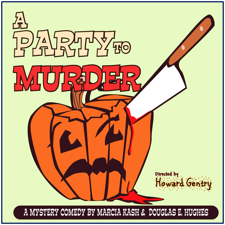 A Party to Murder by Way Off Broadway Community Players