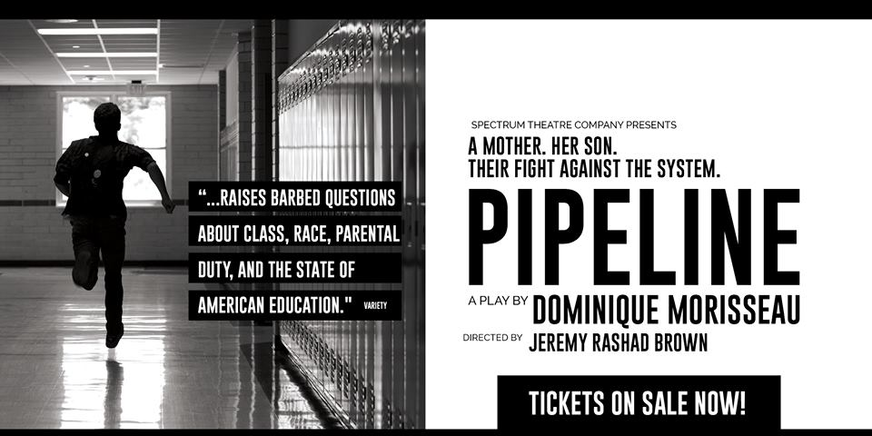Pipeline by Spectrum Theatre Company