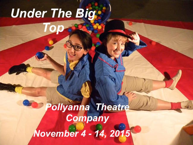 Under the Big Top by Pollyanna Theatre Company