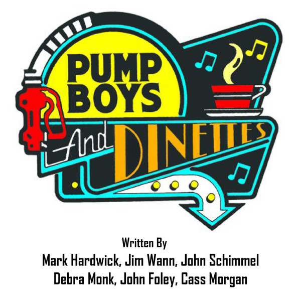Pump Boys and Dinettes by Hill Country Arts Foundation (HCAF)