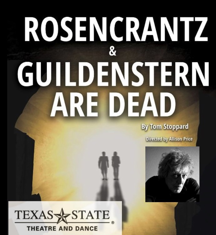Rosencrantz and Guildenstern Are Dead by Texas State University