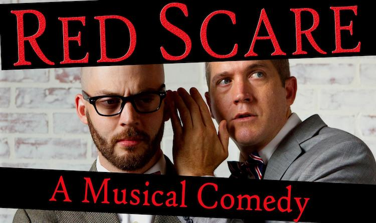 Red Scare: A Musical Comedy by Texas Comedies