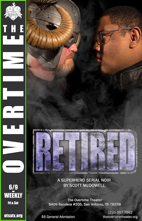 Retired (a superhero serial) by Overtime Theater