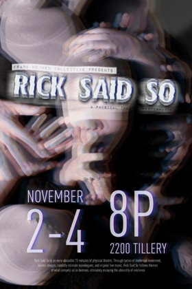 Rick Said So by Frank Wo/Men Collective