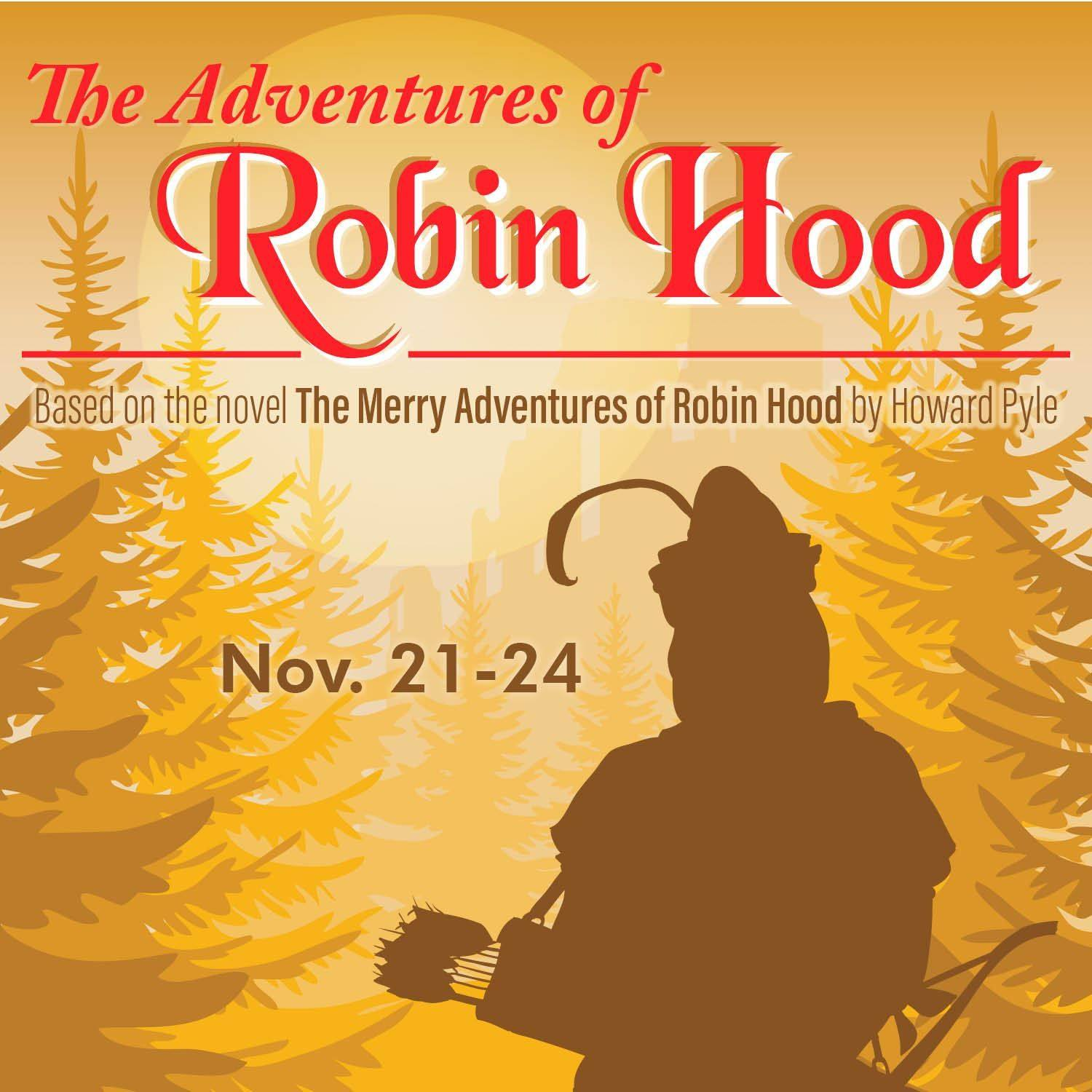 The Adventures of Robin Hood by Blinn College Theatre Department