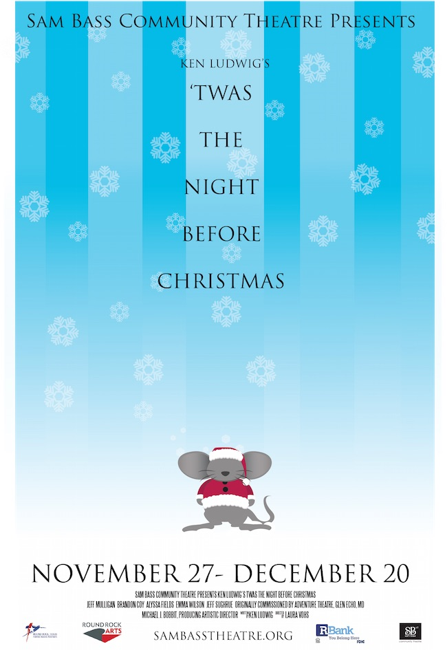 'Twas the Night before Christmas by Sam Bass Community Theatre