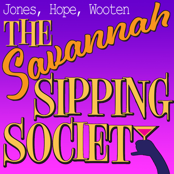 Savannah Sipping Society by Hill Country  Community Theatre (HCCT)