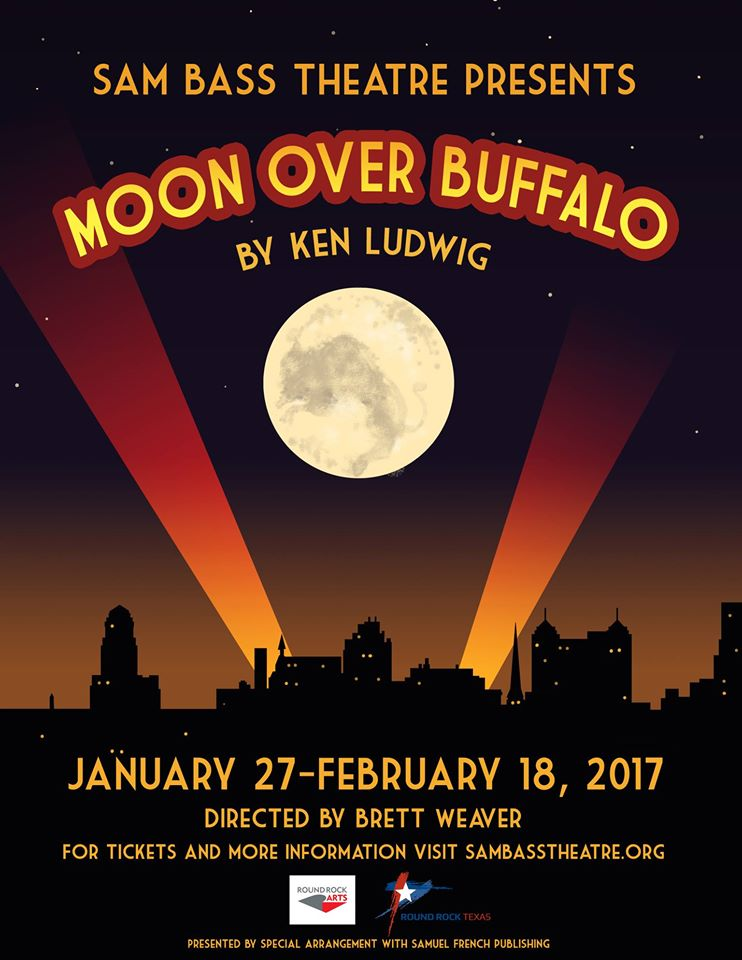 Moon Over Buffalo by Sam Bass Community Theatre