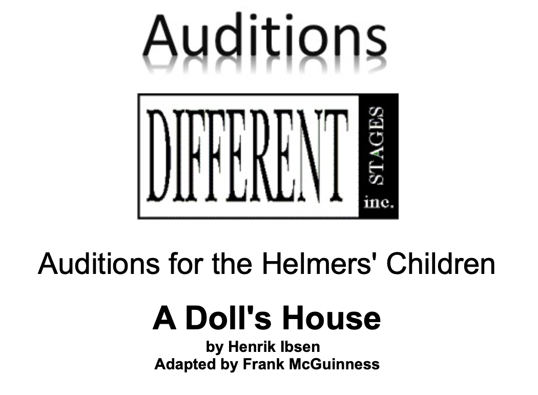 Auditions: Children, 5-7 Years Old, for THE DOLL'S HOUSE by Henrik Ibsen, Different Stages, Austin
