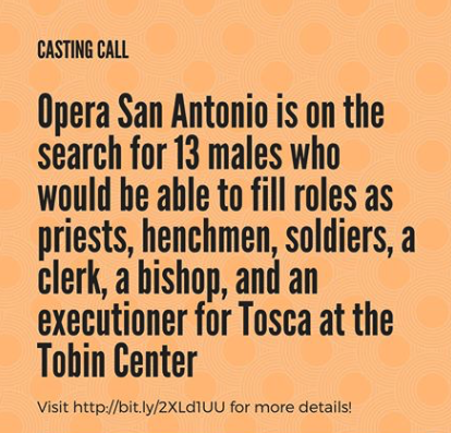 Places open for 16 Male Actors for Non-Speaking Roles in TOSCA, Opera San Antonio