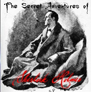 The Secret Adventures of Sherlock Holmes (monthly series) by Overtime Theater