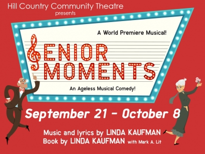 Senior Moments, a musical by Hill Country  Community Theatre (HCCT)